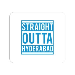 Straight Outta Hyderabad Mouse Pad